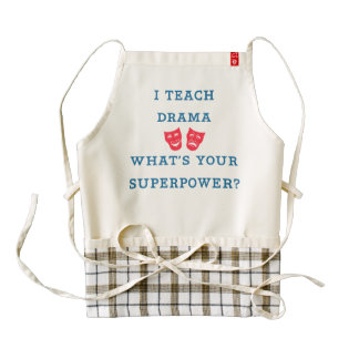 I Teach Drama What's Your Superpower? Zazzle HEART Apron