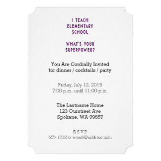 I Teach Elementary School What's Your Superpower? Custom Invitations