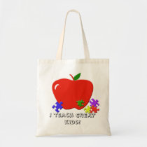 I teach GREAT Kids!  Tote Bag