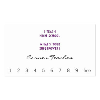 I Teach High School What's Your Super Power? Business Card