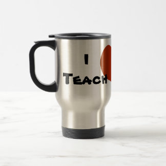 I Teach I Care Travel Mug