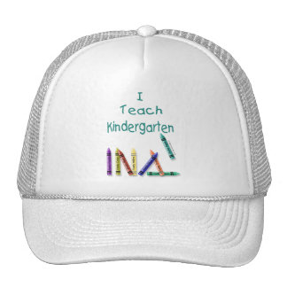 I Teach Kindergarten Hat