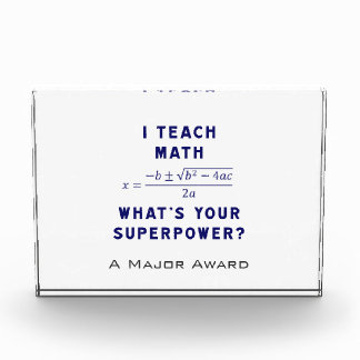 I Teach Math / What's Your Superpower? Award