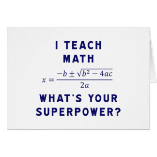 I Teach Math What's Your Superpower? Card