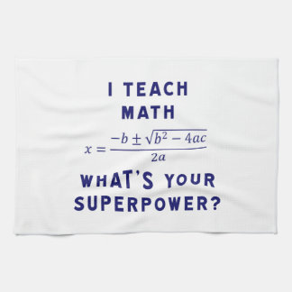 I Teach Math / What's Your Superpower? Hand Towel