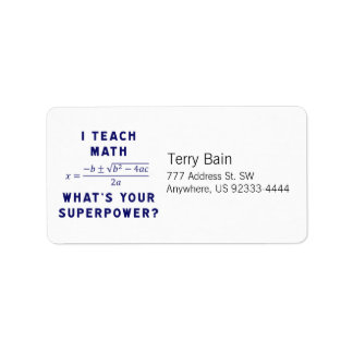 I Teach Math / What's Your Superpower? Personalized Address Labels