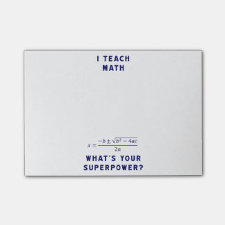 I Teach Math What's Your Superpower? Post-it® Notes