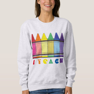 I Teach Rainbow Crayons Art Teacher Sweatshirt