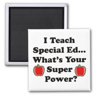 I Teach Special Ed. 2 Inch Square Magnet