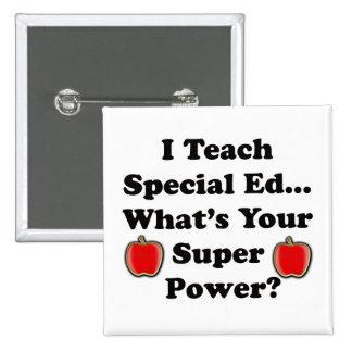 I Teach Special Ed. Button