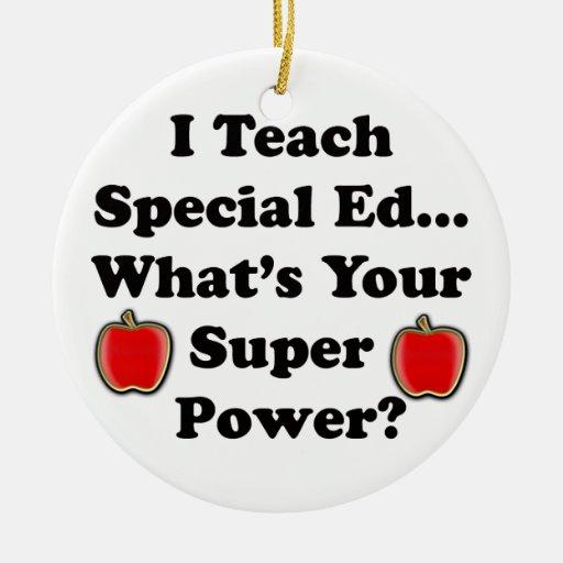 I Teach Special Ed. Christmas Ornaments