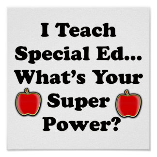I Teach Special Ed. Poster