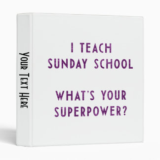 I Teach Sunday School What's Your Superpower? Binder