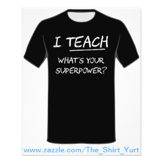 I Teach What Is Your Superpower? Flyer