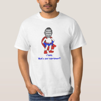 I Teach, What's Your Superpower? Shirt (Red/Blue)