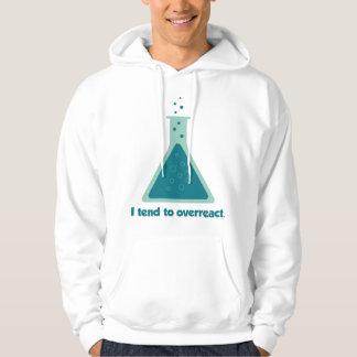 I Tend To Overreact Chemistry Science Beaker Hoodie