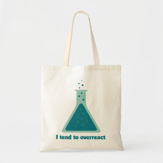 I Tend To Overreact Chemistry Science Beaker Tote Bag