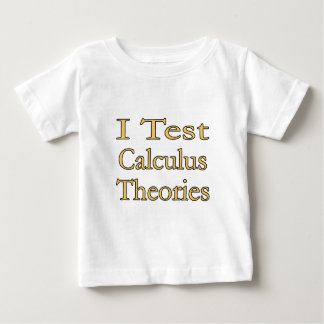 I Test Calculus Theories Baby T-Shirt