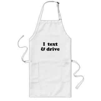 I Text & Drive Long Apron