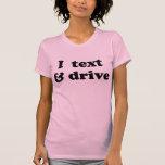 I texto y impulsión camiseta