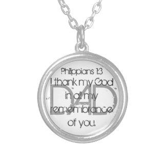 I thank my God Dad bible verse Philippians 1:3 Round Pendant Necklace
