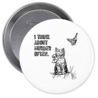I think about murder often pinback button