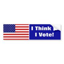 I Think and I Vote Bumper Sticker