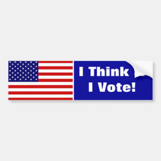 I Think and I Vote Bumper Stickers