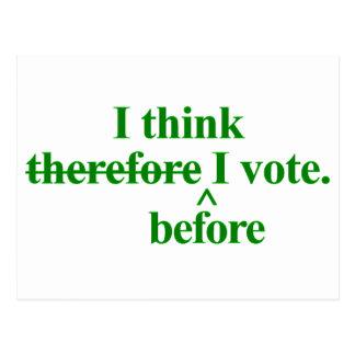 I think before I vote Green Postcard
