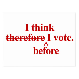 I think before I vote Republican red Postcard