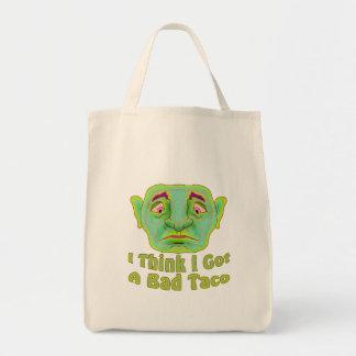 I think I got A Bad Taco Tote Bag