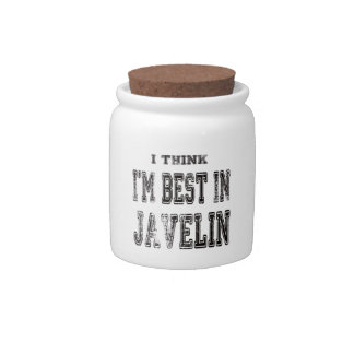 I Think I m Best In Javelin Candy Dishes