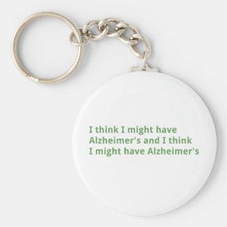 I think I might have Alzheimer's Keychains