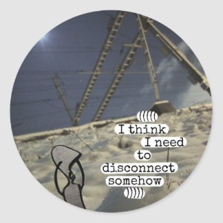 i think i need to disconnect somehow classic round sticker