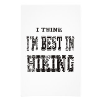 I Think I'm Best In Hiking Personalized Stationery