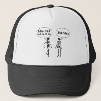 I think im gonna trucker hat
