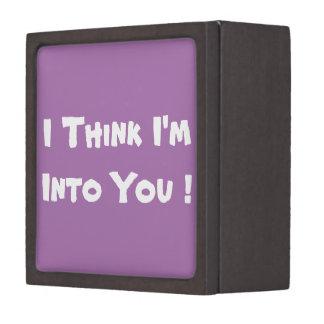 I think I'm into You Keepsake Box