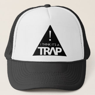 """I think it's a trap"" hat"