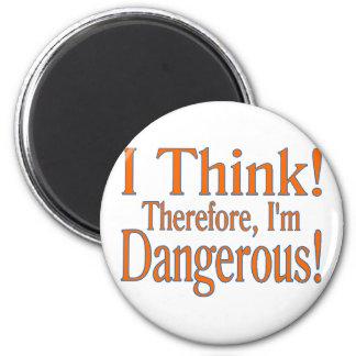 I Think! Magnet