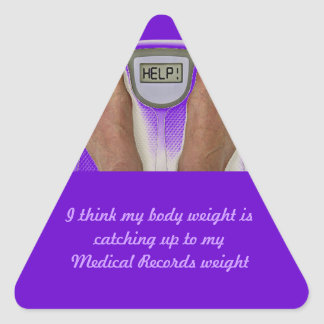 I think my body weight is catching up to my... triangle sticker