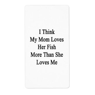 I Think My Mom Loves Her Fish More Than She Loves Custom Shipping Labels