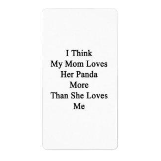 I Think My Mom Loves Her Panda More Than She Loves Custom Shipping Label