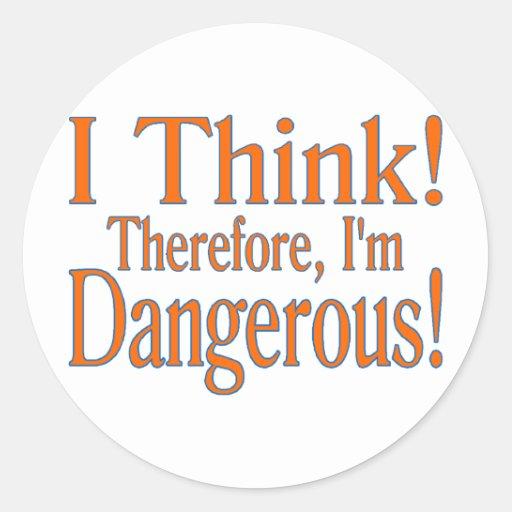 I Think! Round Sticker