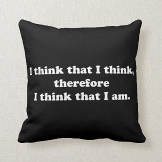 I Think That I Think Throw Pillows