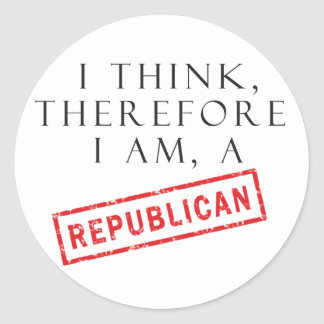 I Think, Therefore I Am A Republican Classic Round Sticker