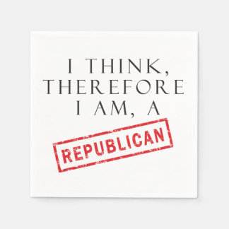 I Think, Therefore I Am A Republican Paper Napkin