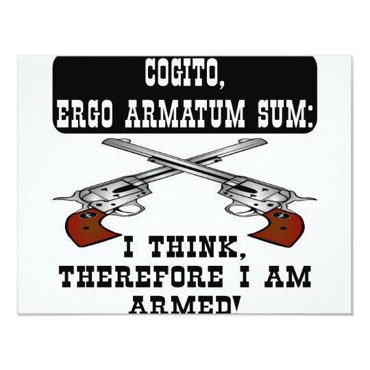 I Think Therefore I Am Armed Card