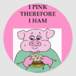 i think therefore i am ham joke round stickers
