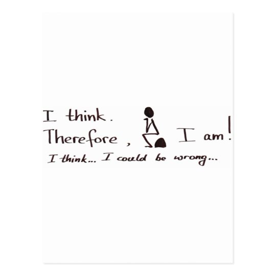 I think therefore I am - or am I? Postcard