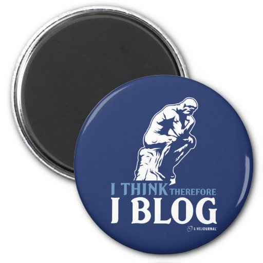 I Think, Therefore I Blog 2 Inch Round Magnet